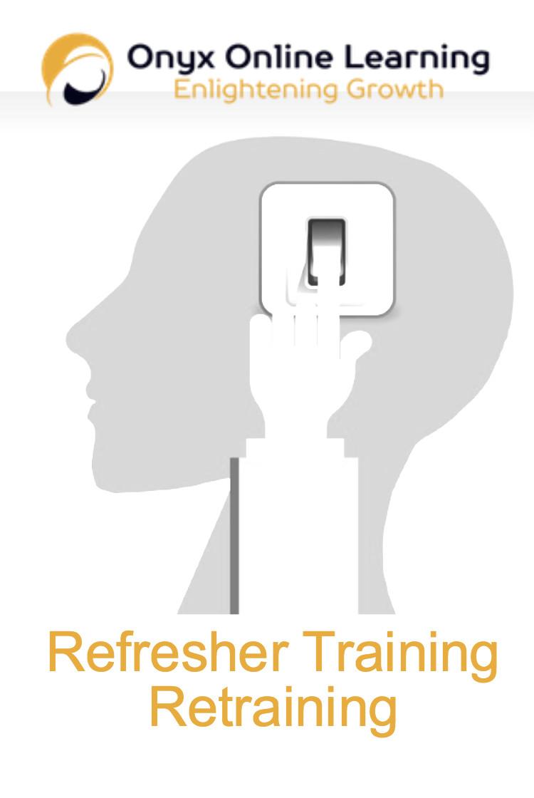 Retraining - Refresher Training