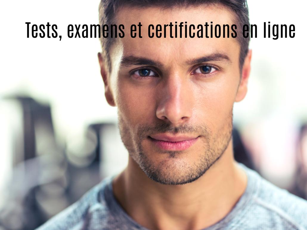 Tests, examens et certifications en ligne