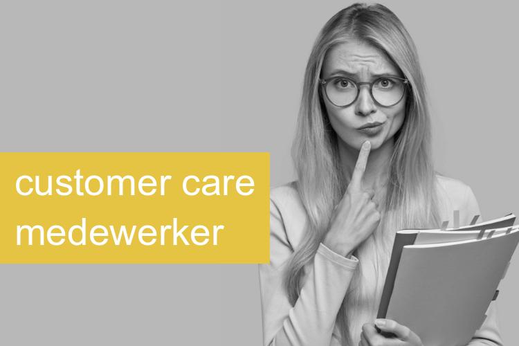Customer Care Medewerker